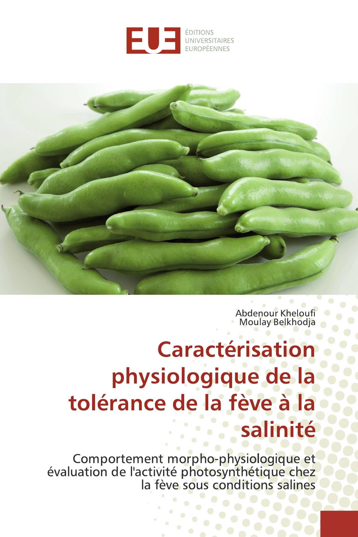 Caractérisation physiologique de la tolérance de la fève à la salinité