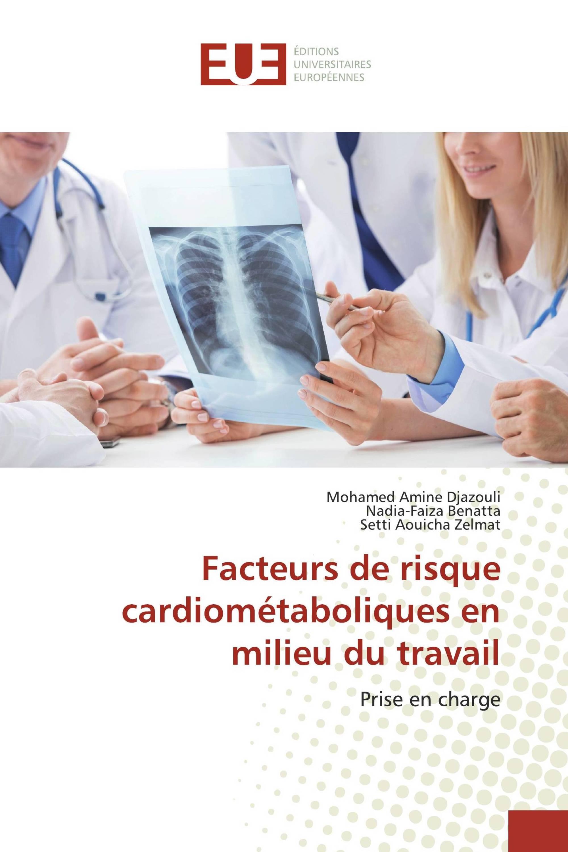 Facteurs de risque cardiométaboliques en milieu du travail