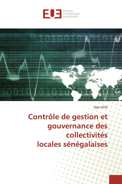 Contrôle de gestion et gouvernance des collectivités locales sénégalaises