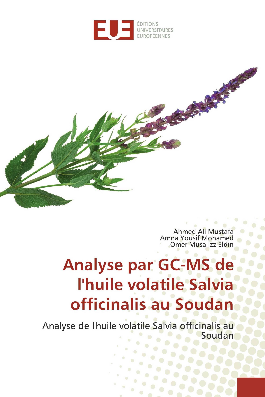 Analyse par GC-MS de l'huile volatile Salvia officinalis au Soudan