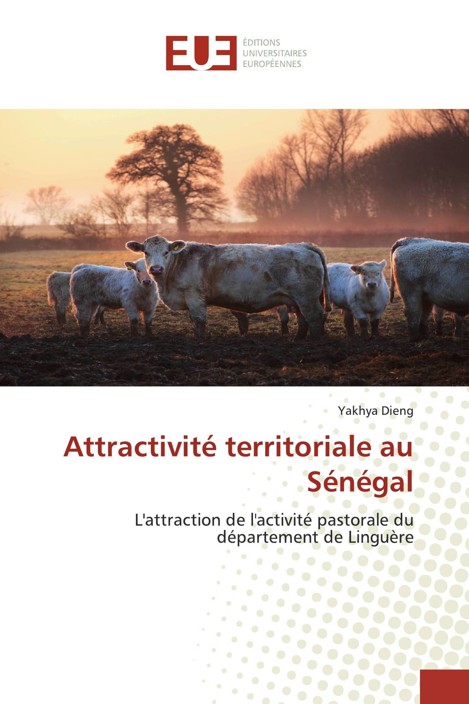 Attractivité territoriale au Sénégal