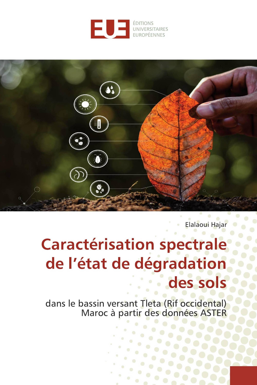 Caractérisation spectrale de l'état de dégradation des sols