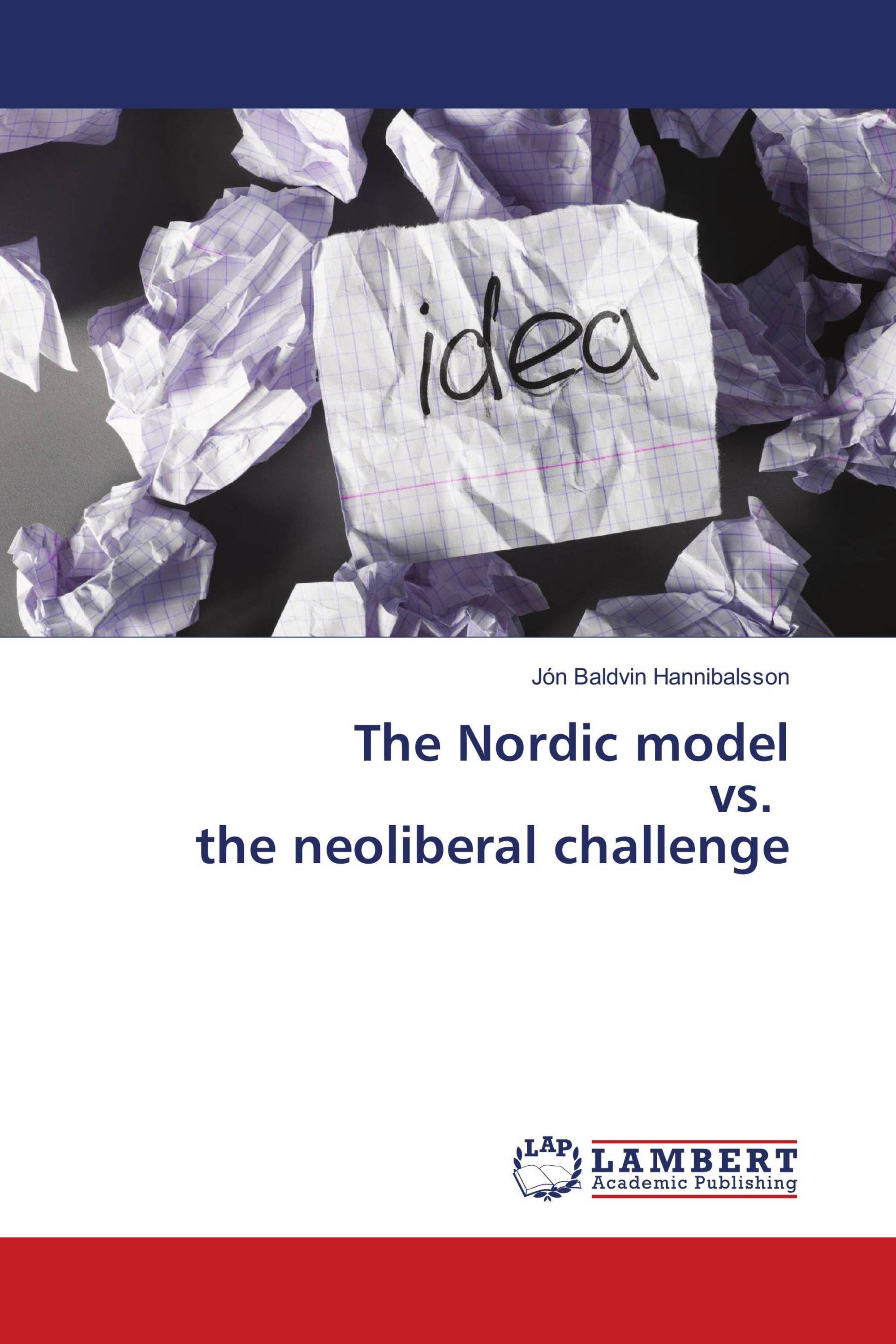 The Nordic model vs. the neoliberal challenge