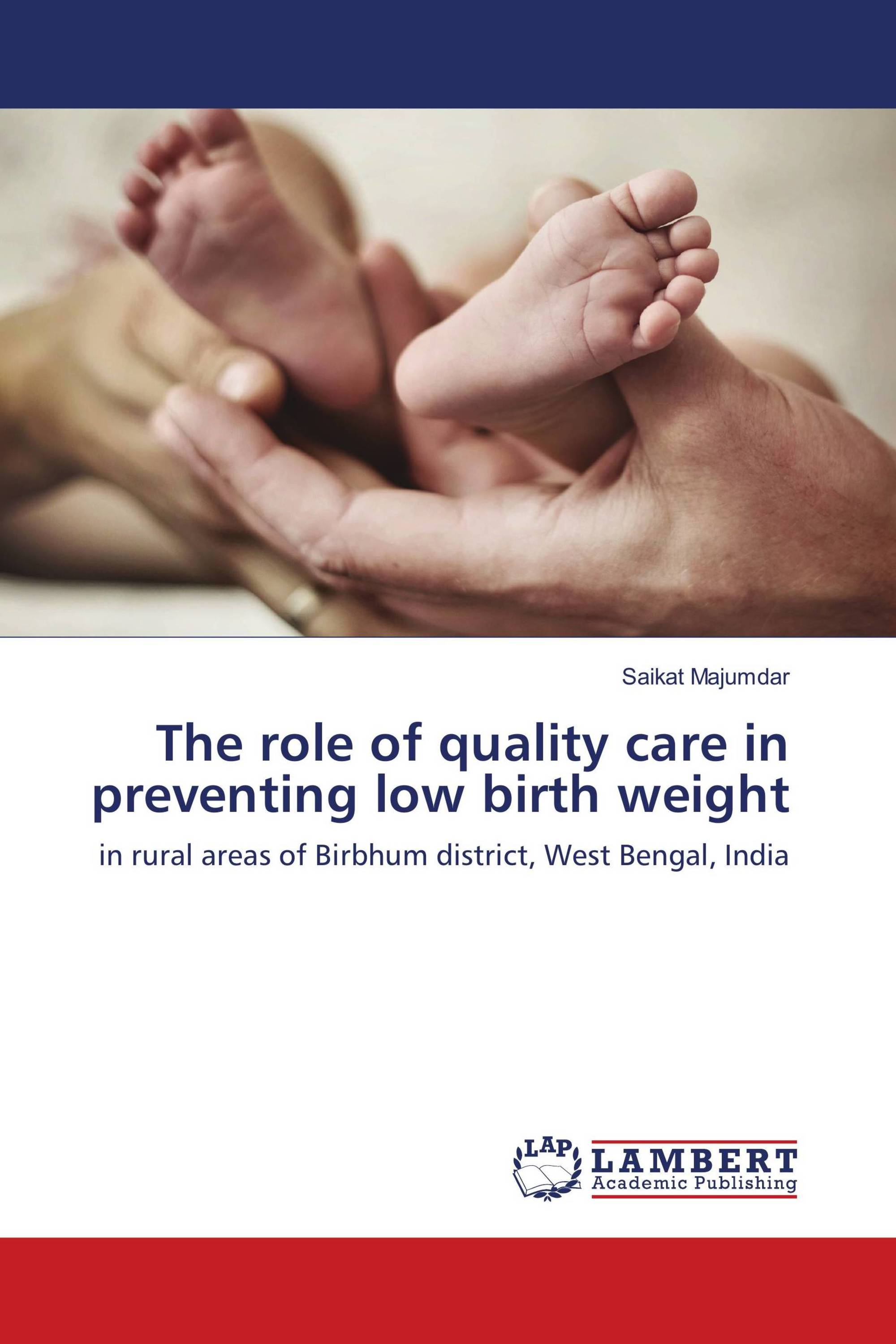 The role of quality care in preventing low birth weight