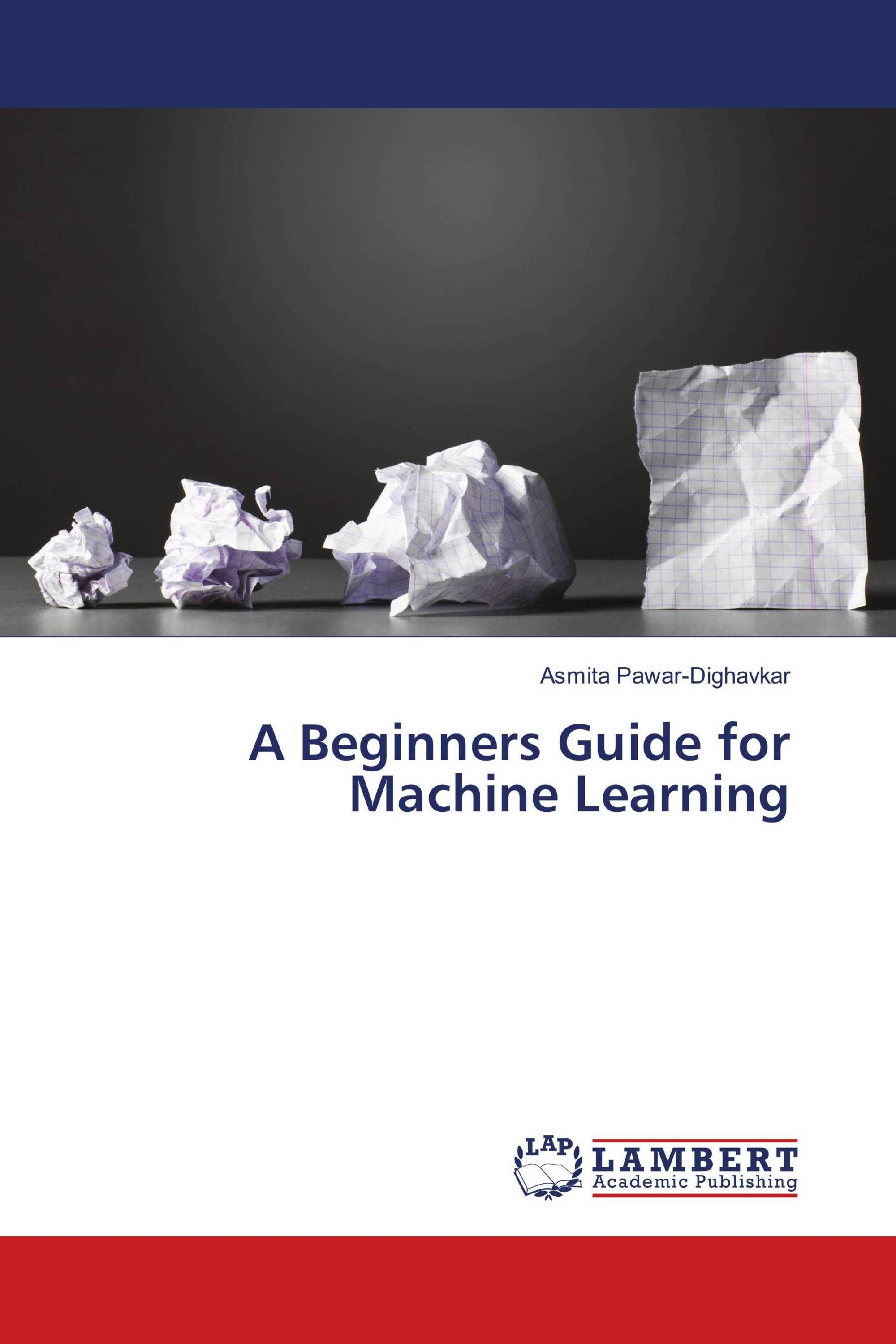 A Beginners Guide for Machine Learning