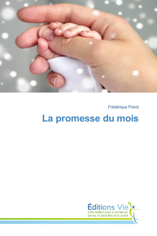 La promesse du mois