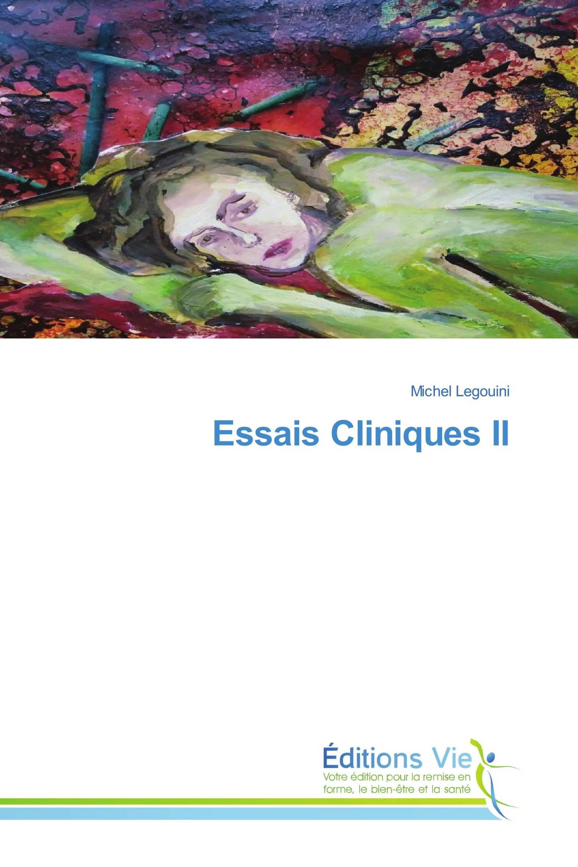 Essais Cliniques II