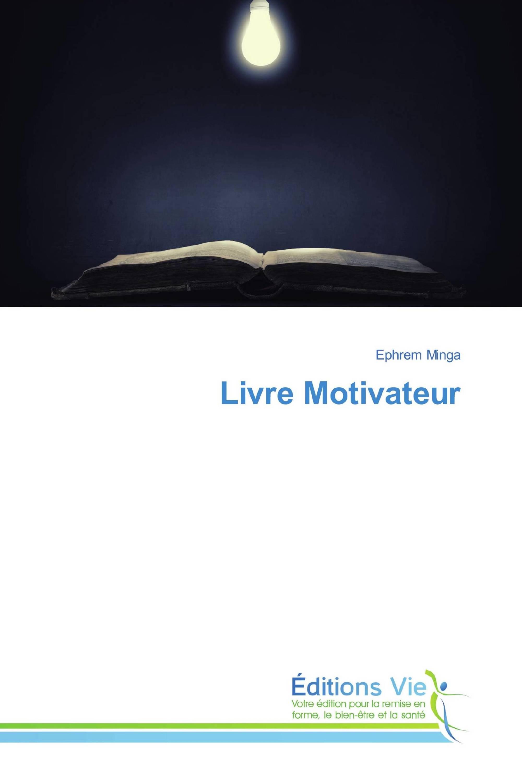 Livre Motivateur