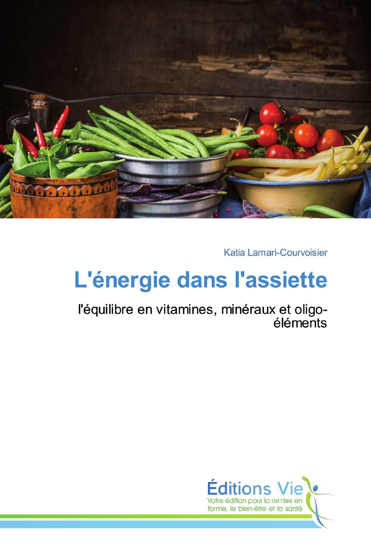 L'énergie dans l'assiette