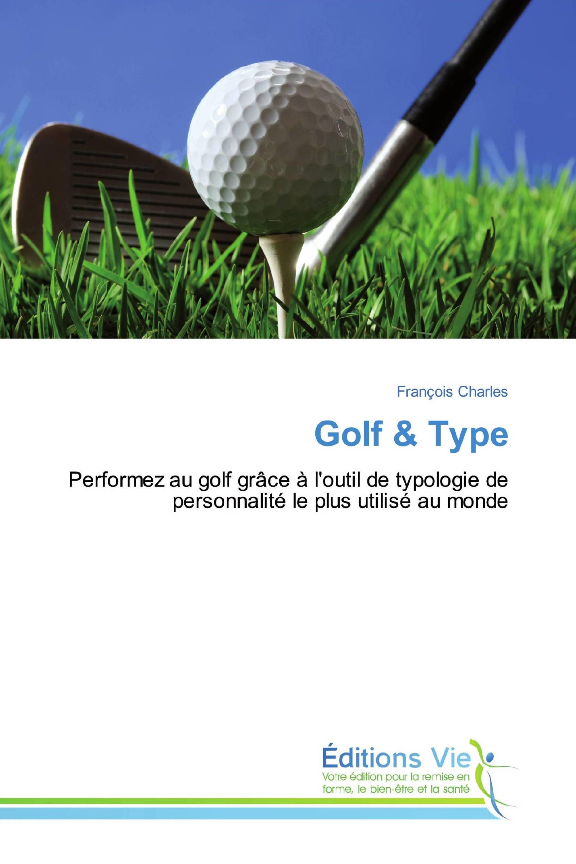 Golf & Type