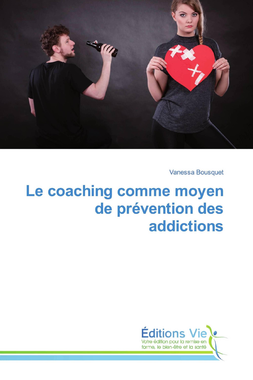 Le coaching comme moyen de prévention des addictions