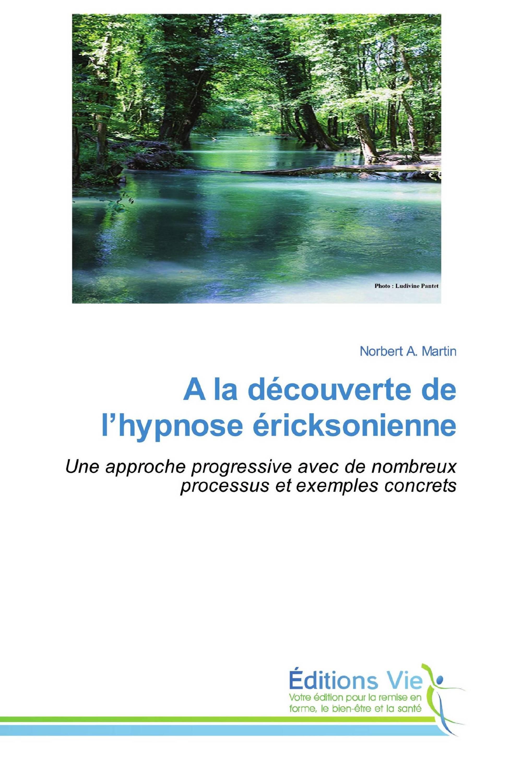 A la découverte de l'hypnose éricksonienne
