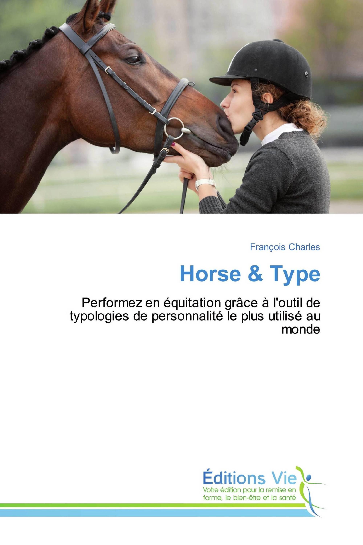 Horse & Type