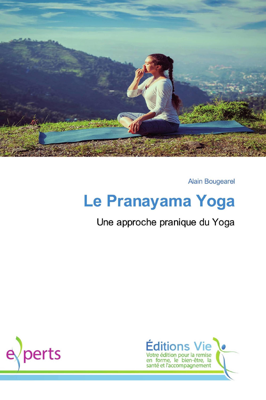 Le Pranayama Yoga