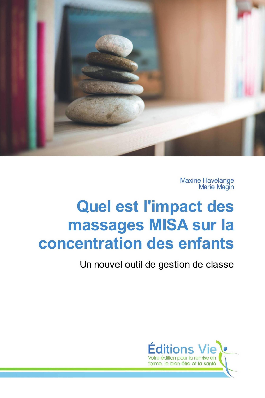 Quel est l'impact des massages MISA sur la concentration des enfants
