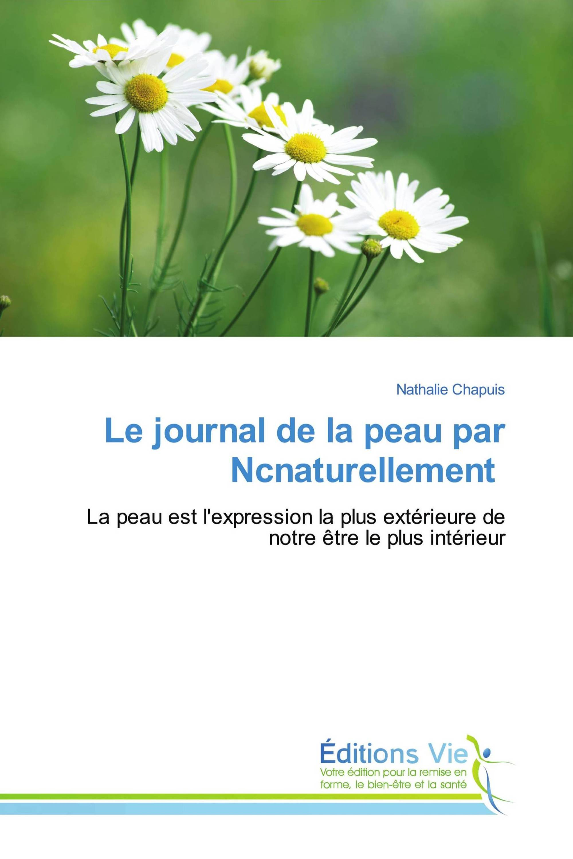 Le journal de la peau par Ncnaturellement