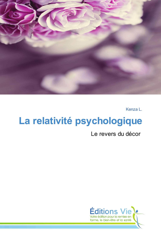 La relativité psychologique