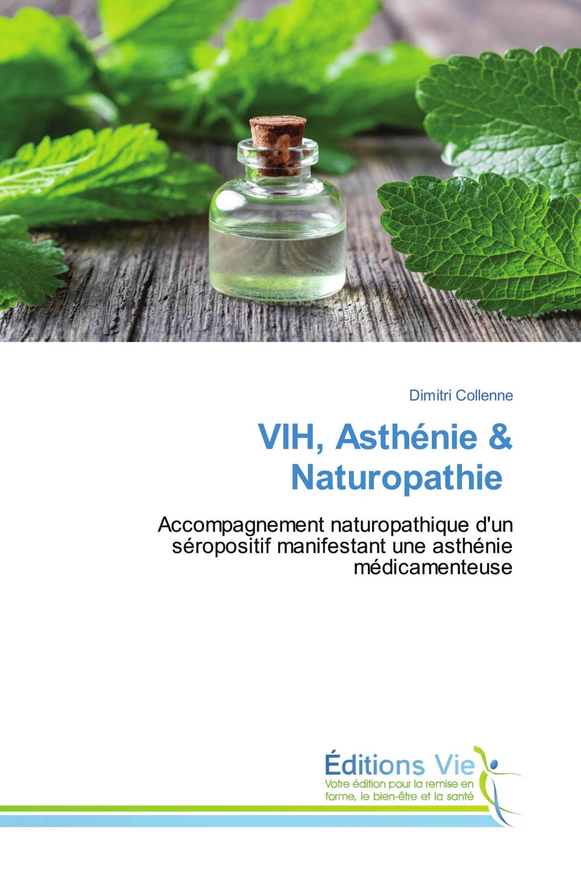 VIH, Asthénie & Naturopathie