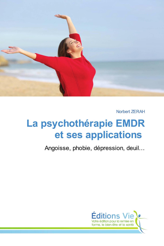 La psychothérapie EMDR et ses applications
