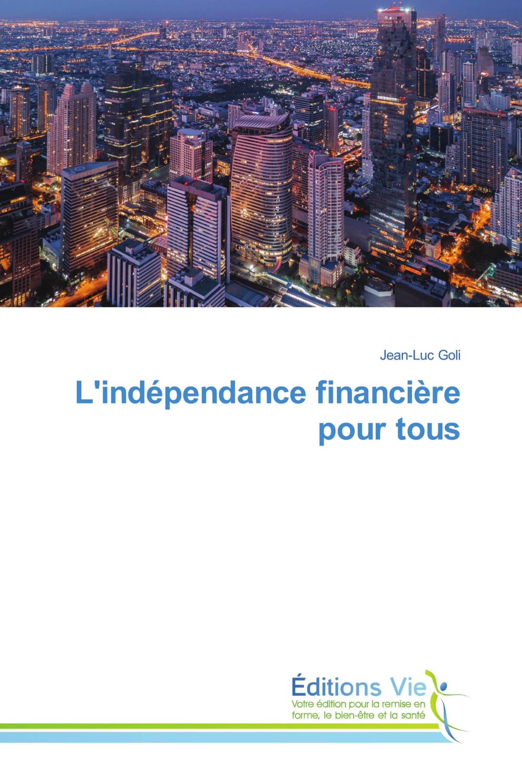 L'indépendance financière pour tous