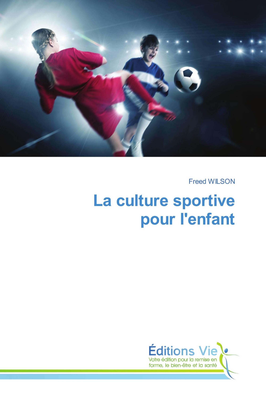 La culture sportive pour l'enfant