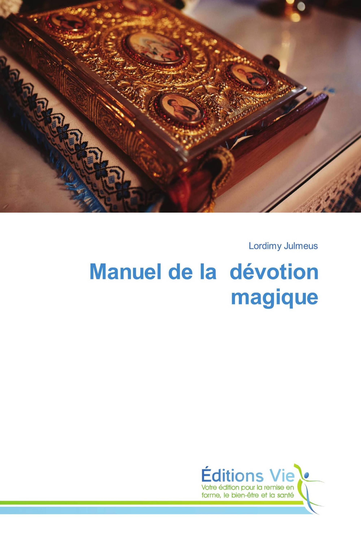 Manuel de la dévotion magique