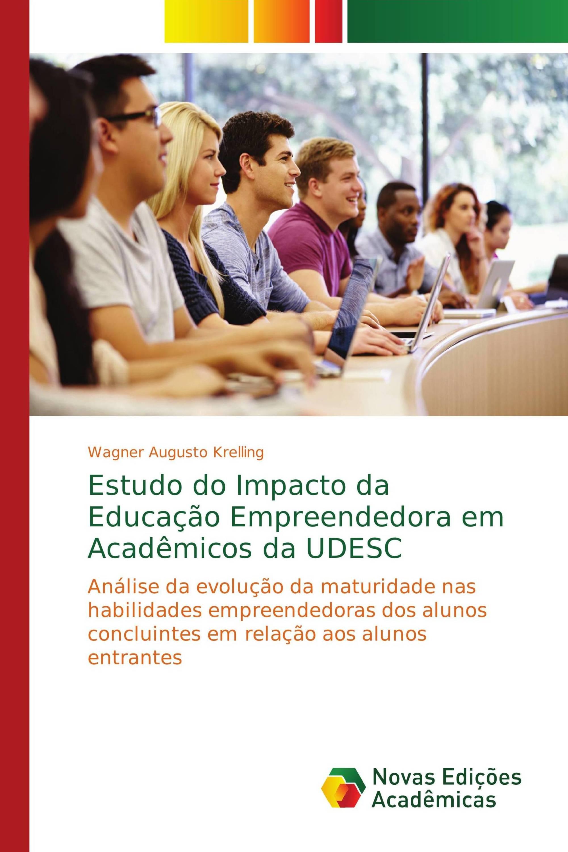 Estudo do Impacto da Educação Empreendedora em Acadêmicos da UDESC