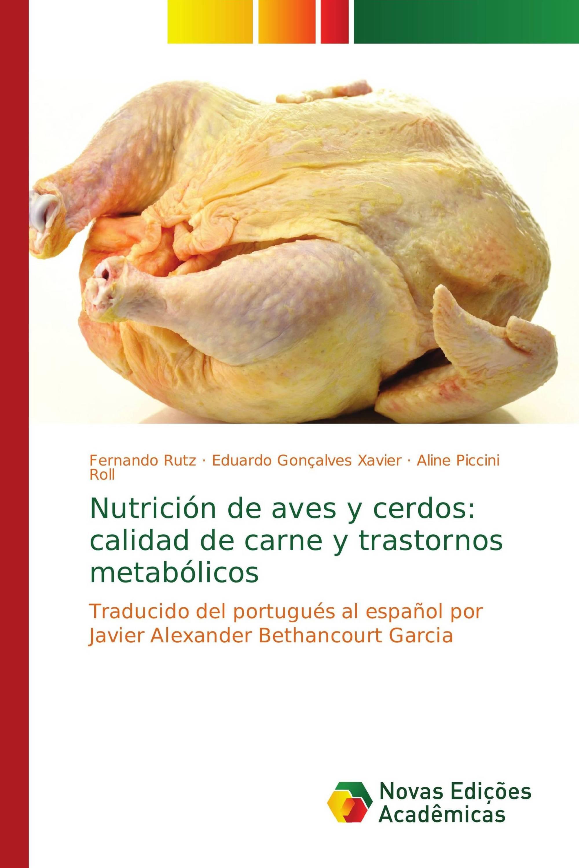 Nutrición de aves y cerdos: calidad de carne y trastornos metabólicos