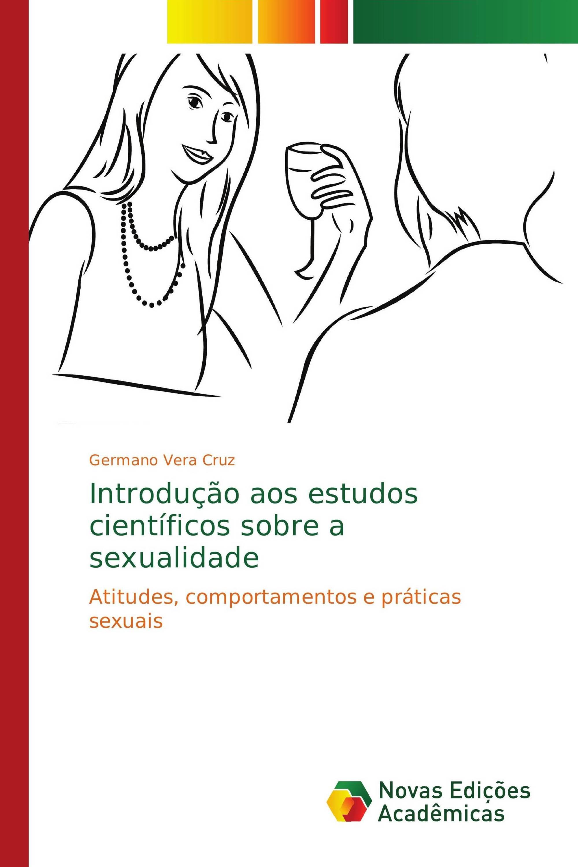 Introdução aos estudos científicos sobre a sexualidade