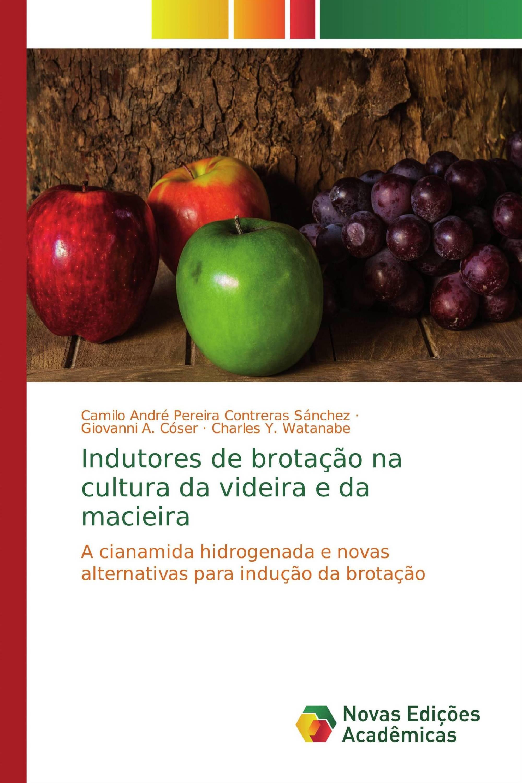 Indutores de brotação na cultura da videira e da macieira