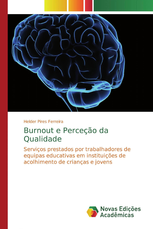 Burnout e Perceção da Qualidade
