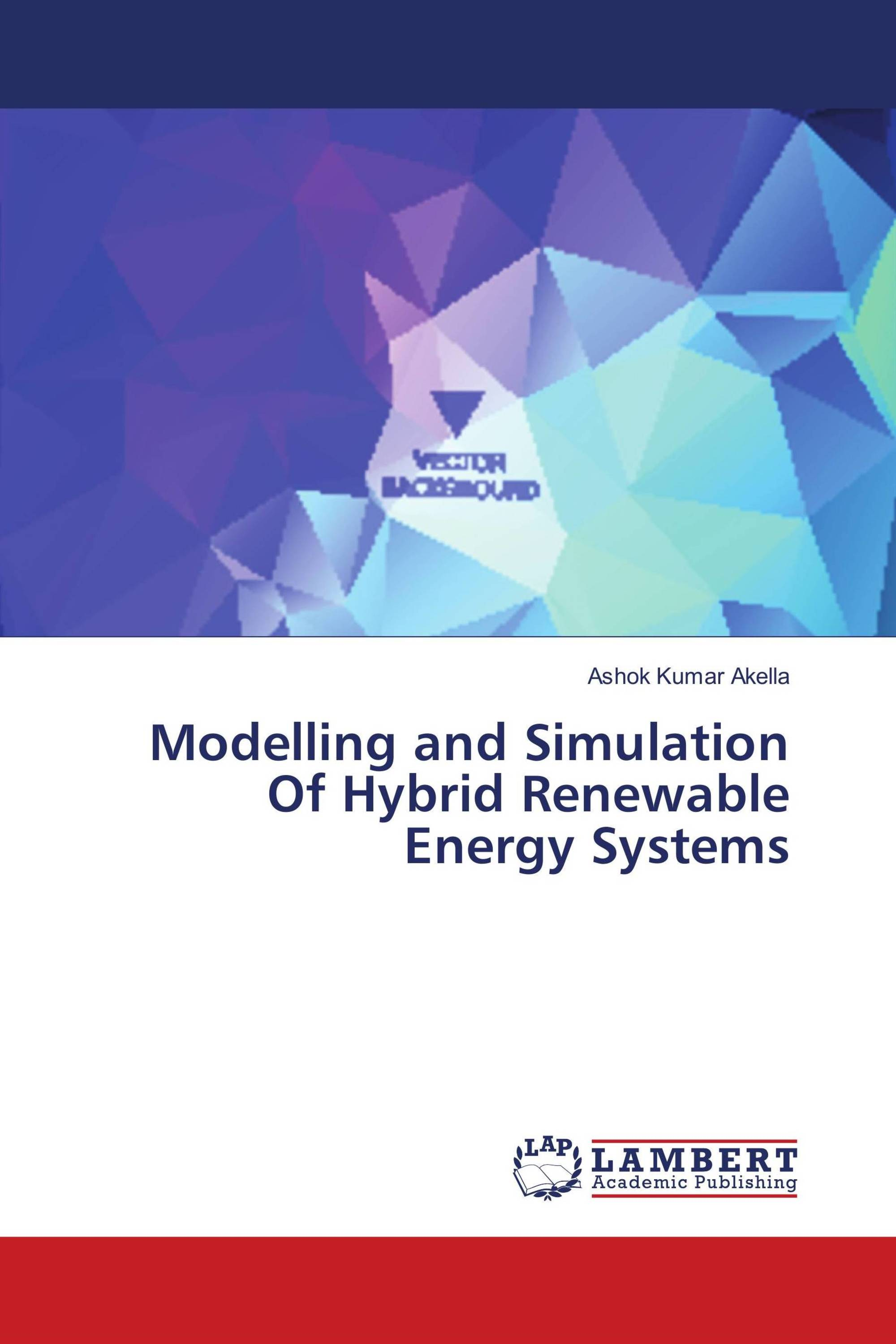 Modelling and Simulation Of Hybrid Renewable Energy Systems