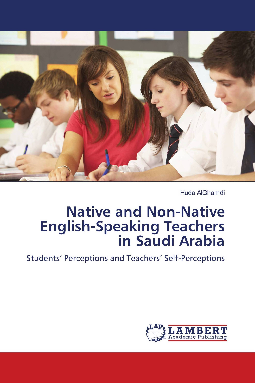 Native and Non-Native English-Speaking Teachers in Saudi