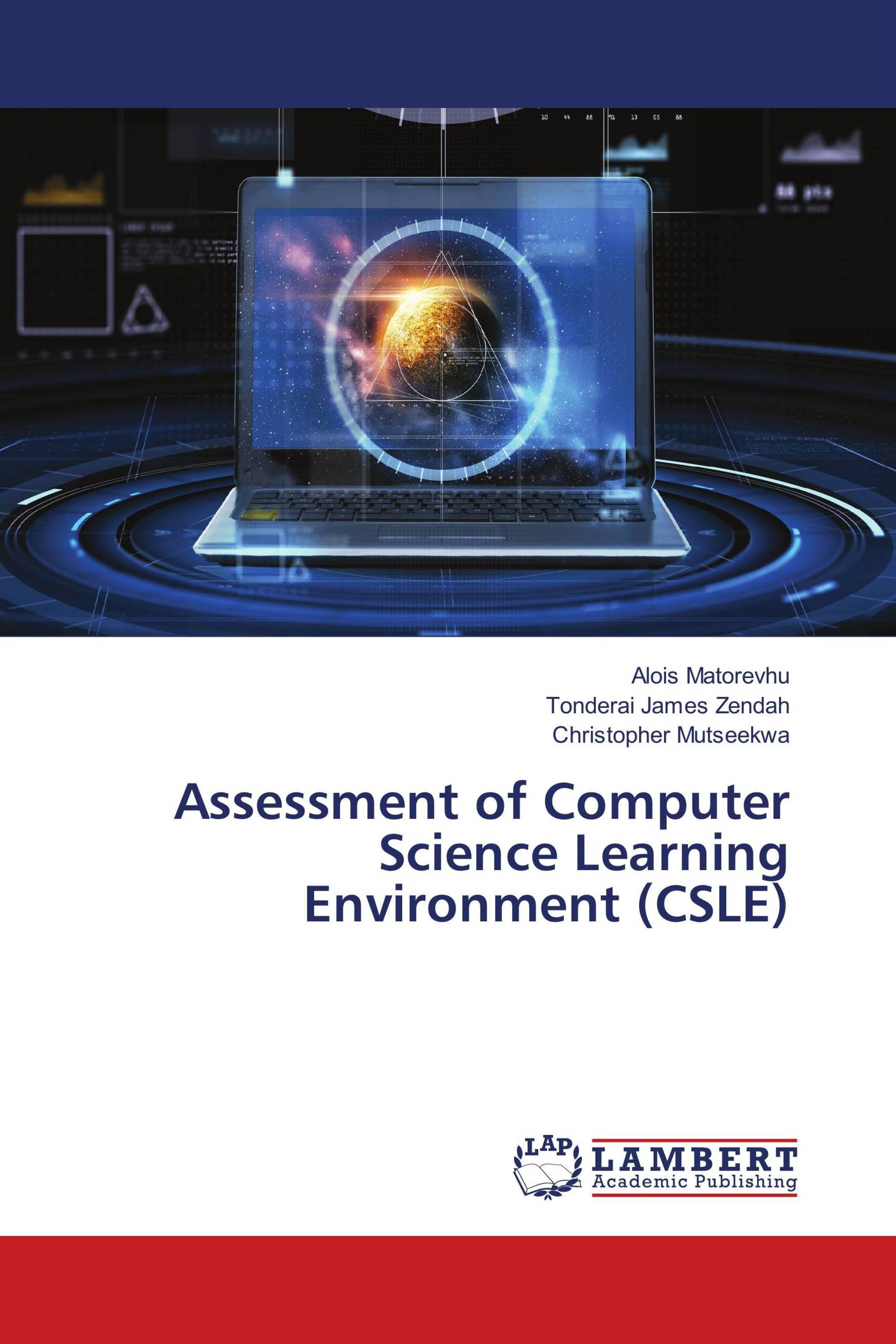 Assessment of Computer Science Learning Environment (CSLE)