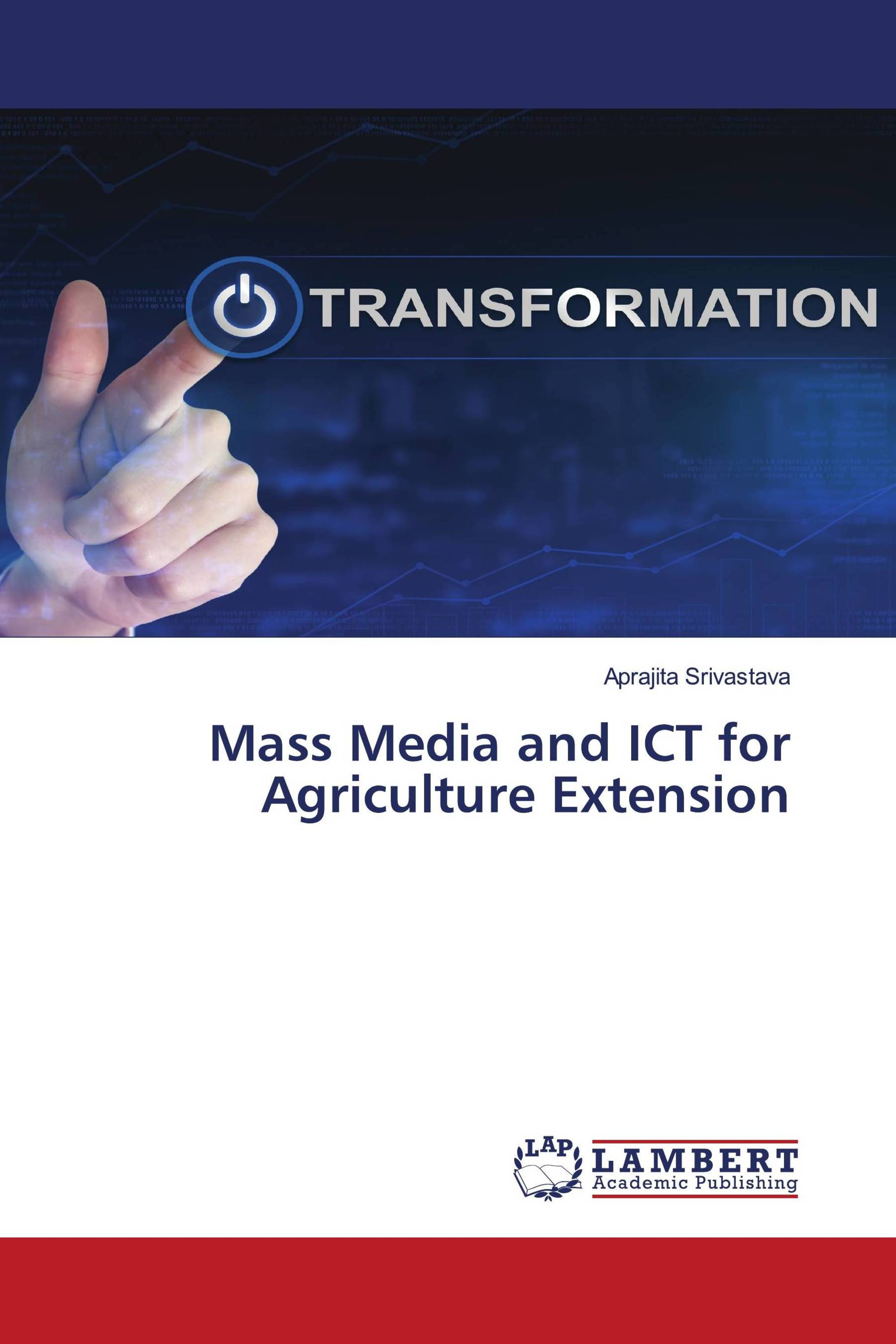 Mass Media and ICT for Agriculture Extension