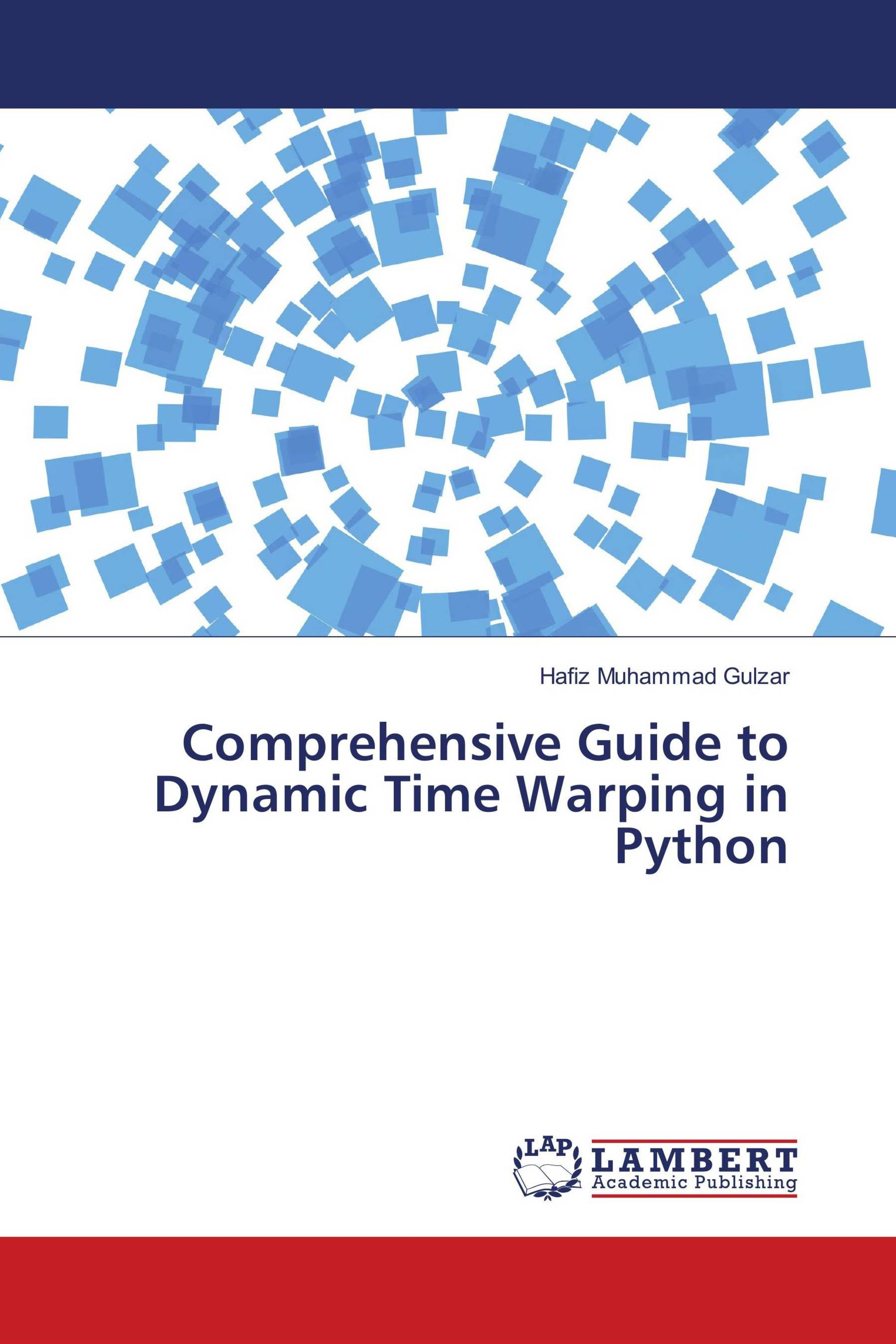 Comprehensive Guide to Dynamic Time Warping in Python / 978-613-9