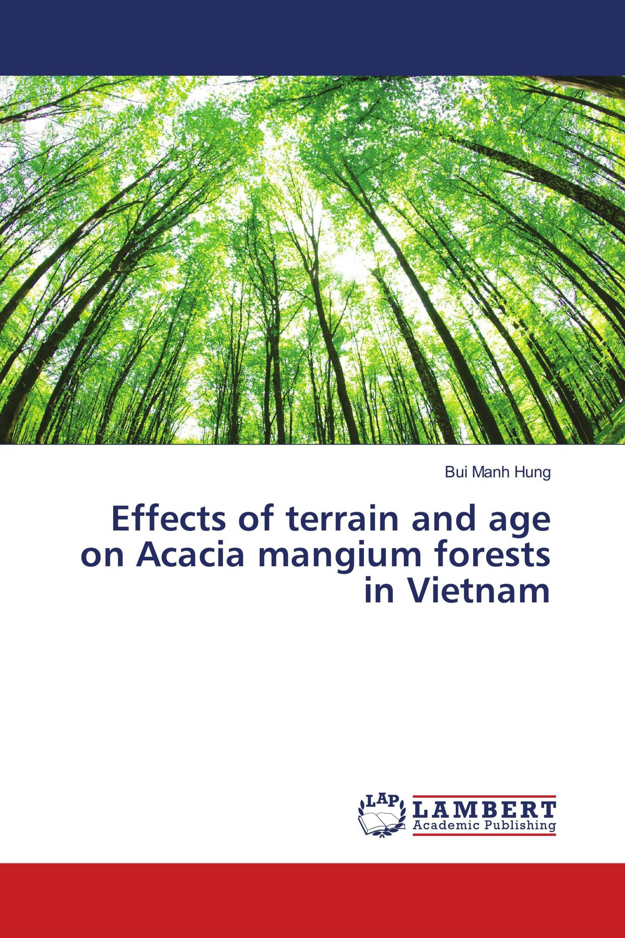 Effects of terrain and age on Acacia mangium forests in Vietnam