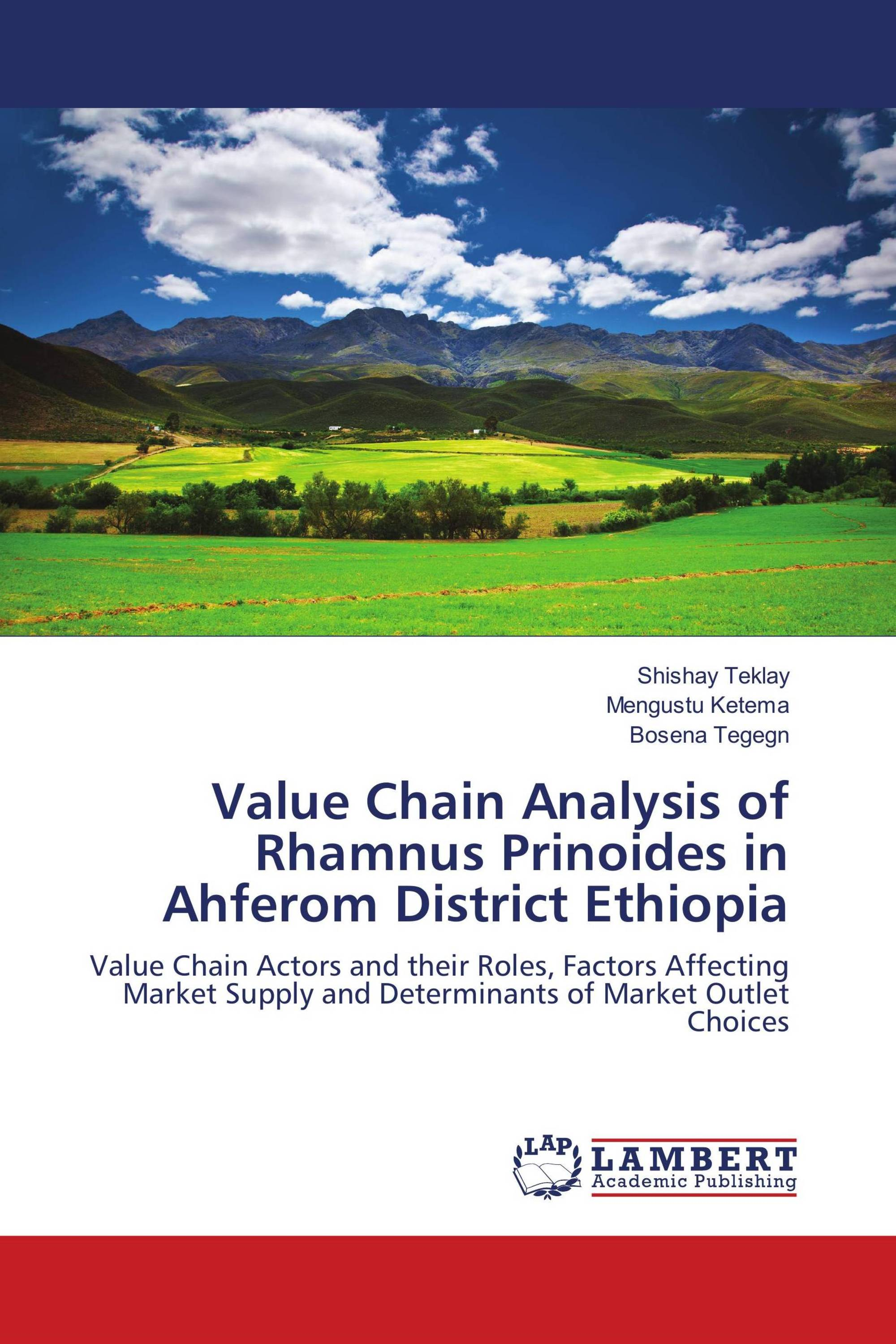 Value Chain Analysis of Rhamnus Prinoides in Ahferom District