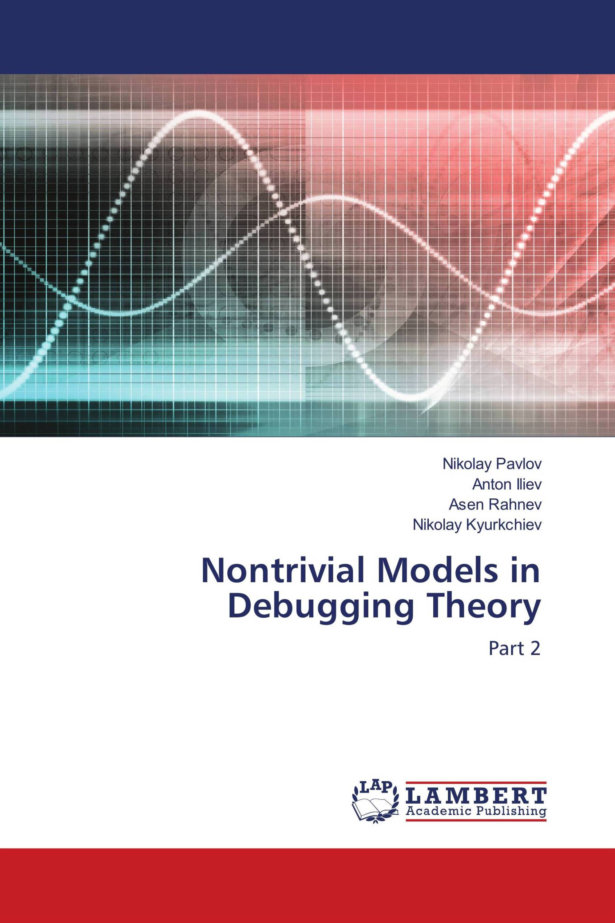 Nontrivial Models in Debugging Theory