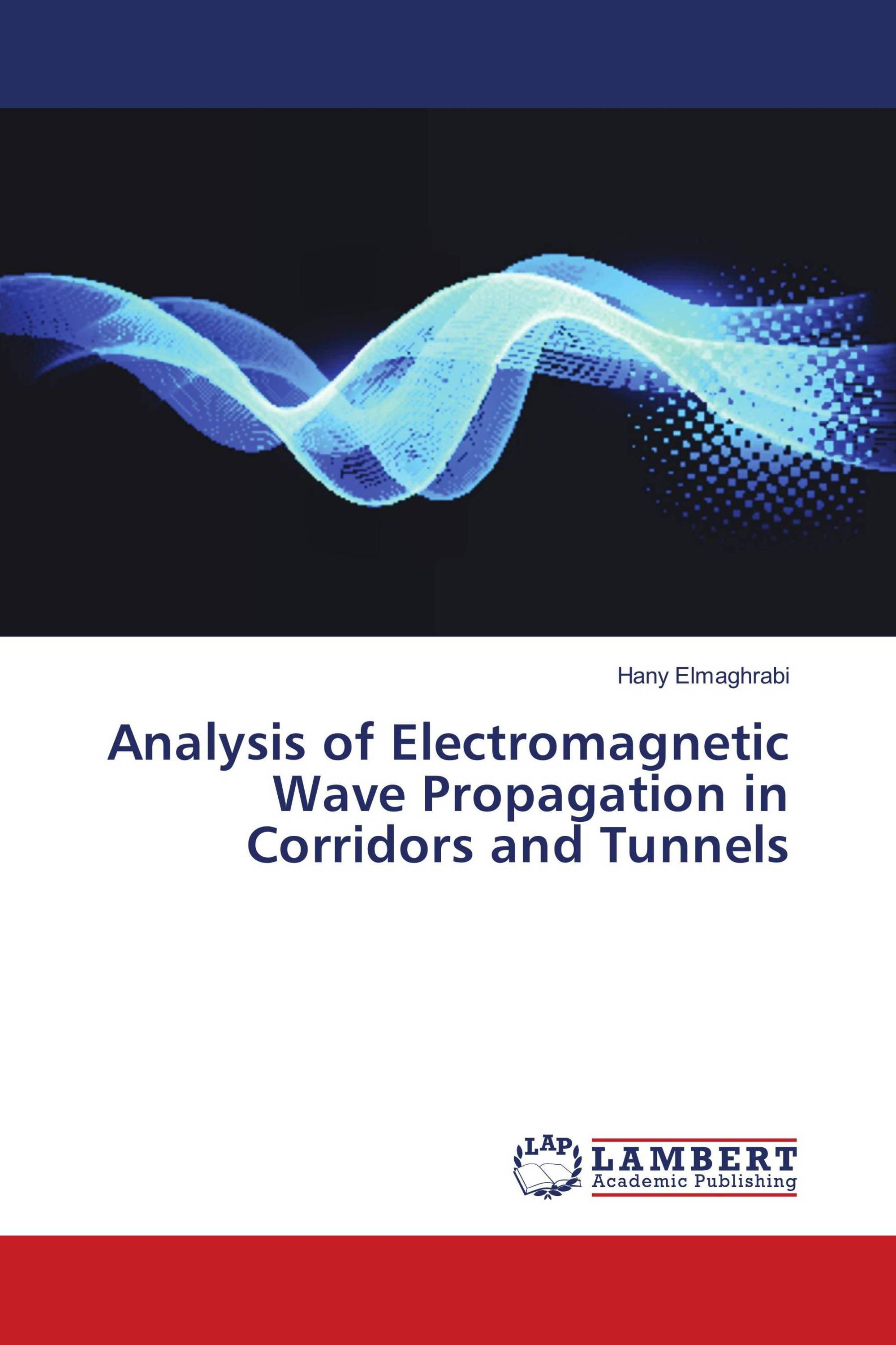 Analysis of Electromagnetic Wave Propagation in Corridors and