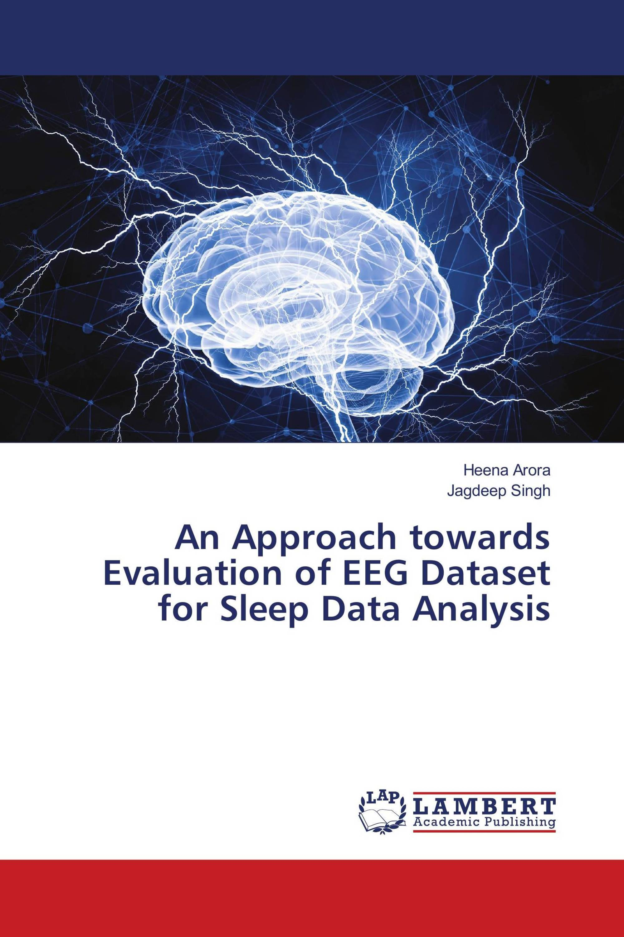 An Approach towards Evaluation of EEG Dataset for Sleep Data