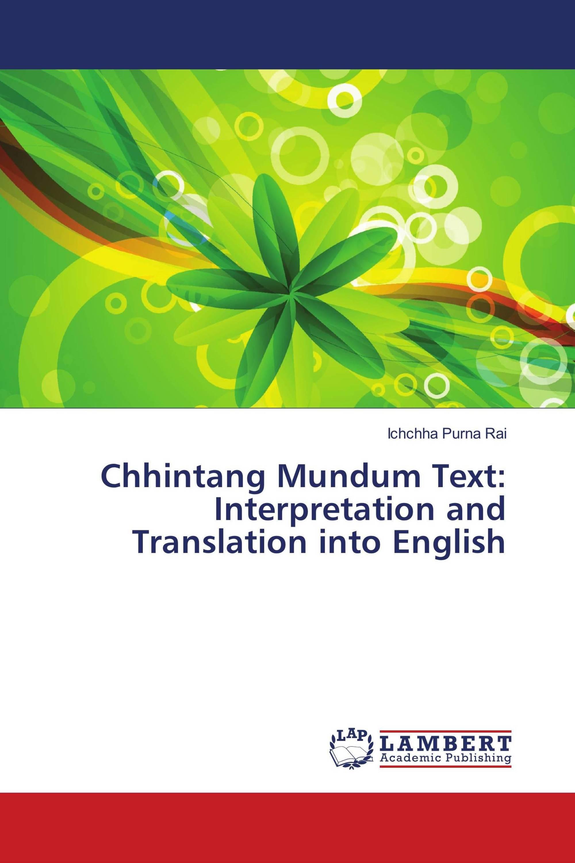 Chhintang Mundum Text: Interpretation and Translation into English