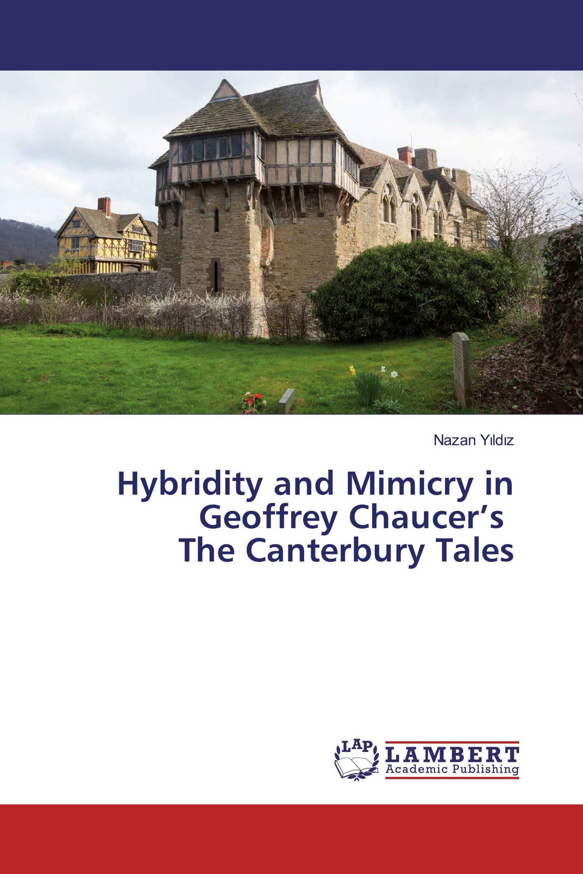 Hybridity and Mimicry in Geoffrey Chaucer's The Canterbury