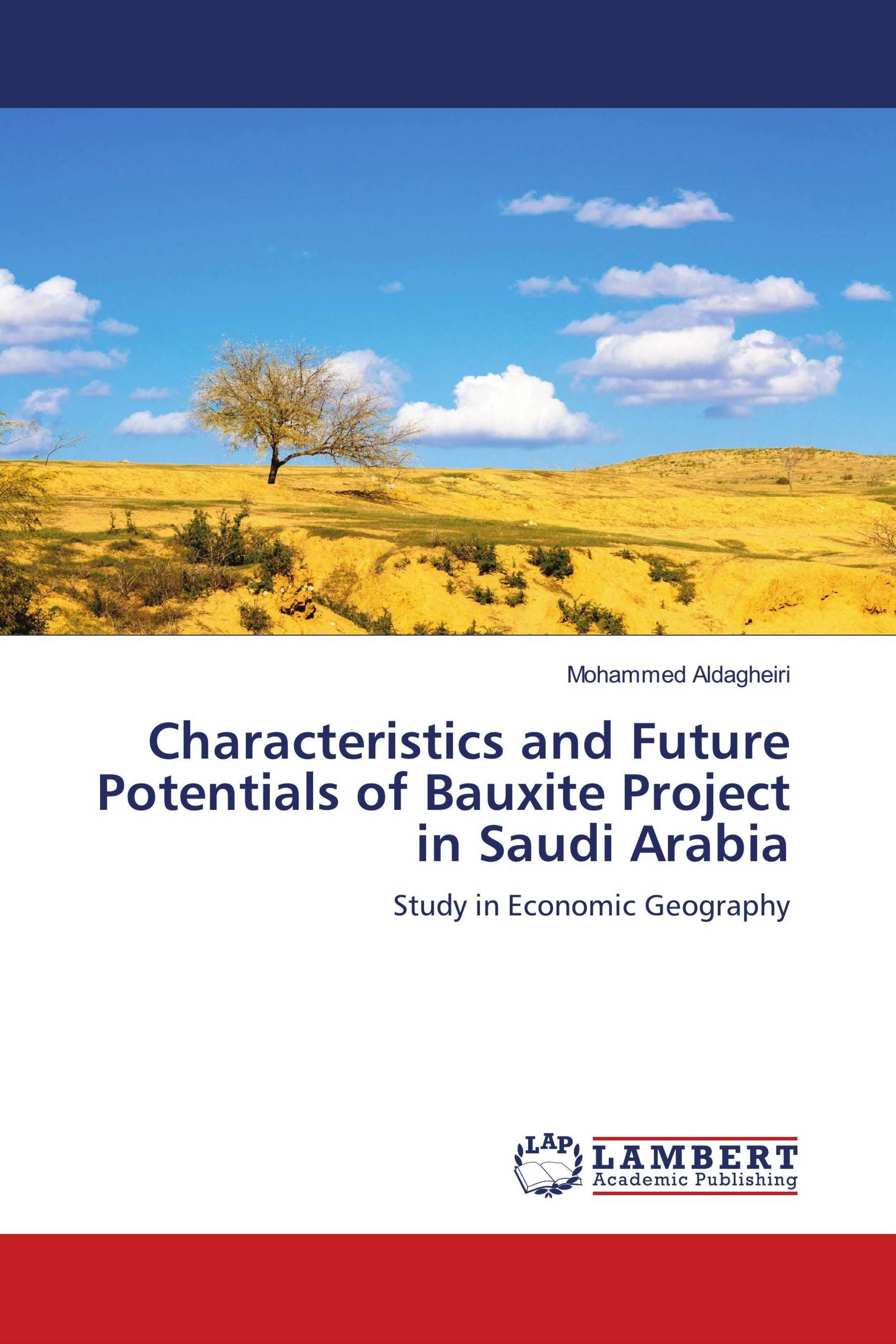 Characteristics and Future Potentials of Bauxite Project in Saudi Arabia