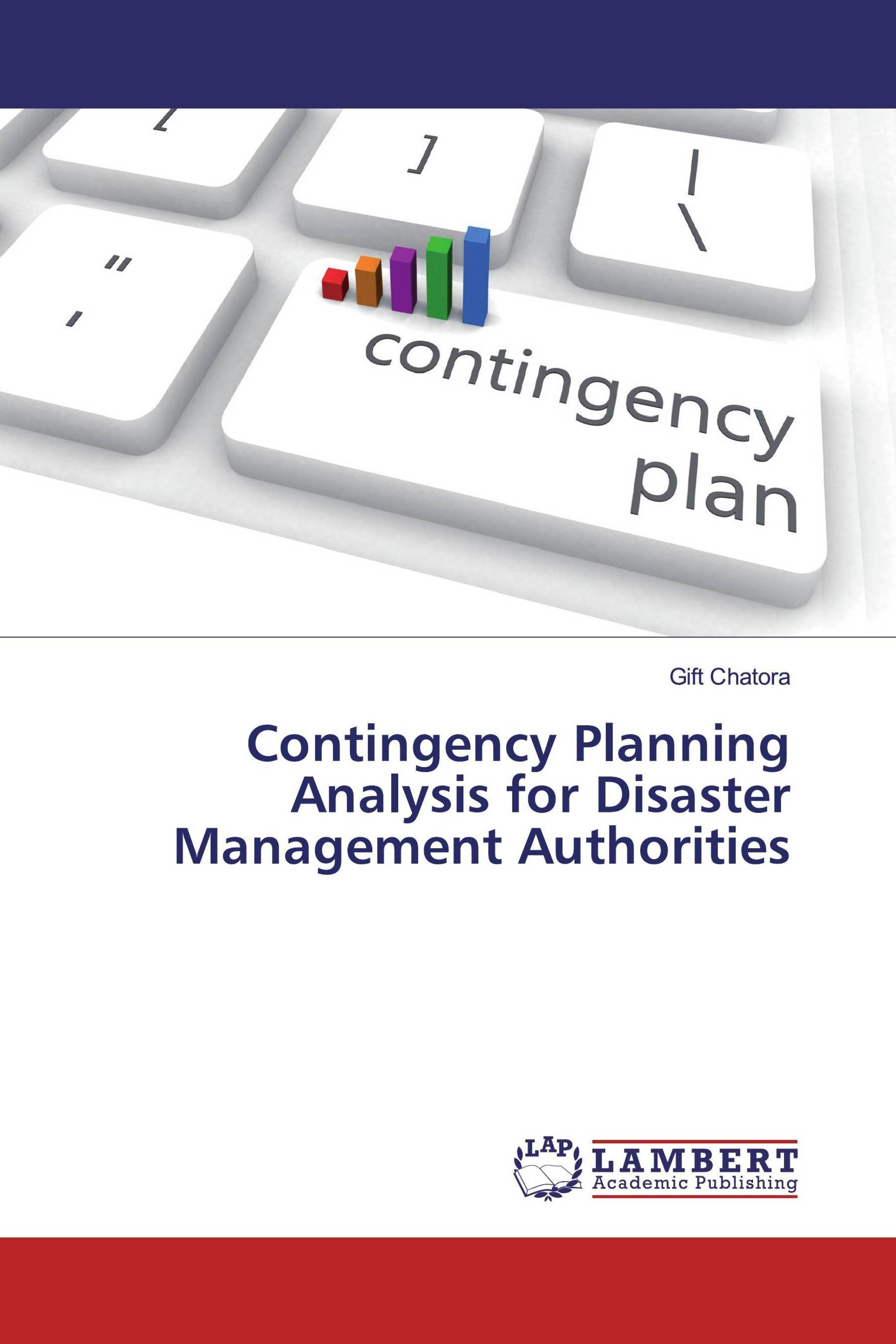Contingency Planning Analysis for Disaster Management Authorities