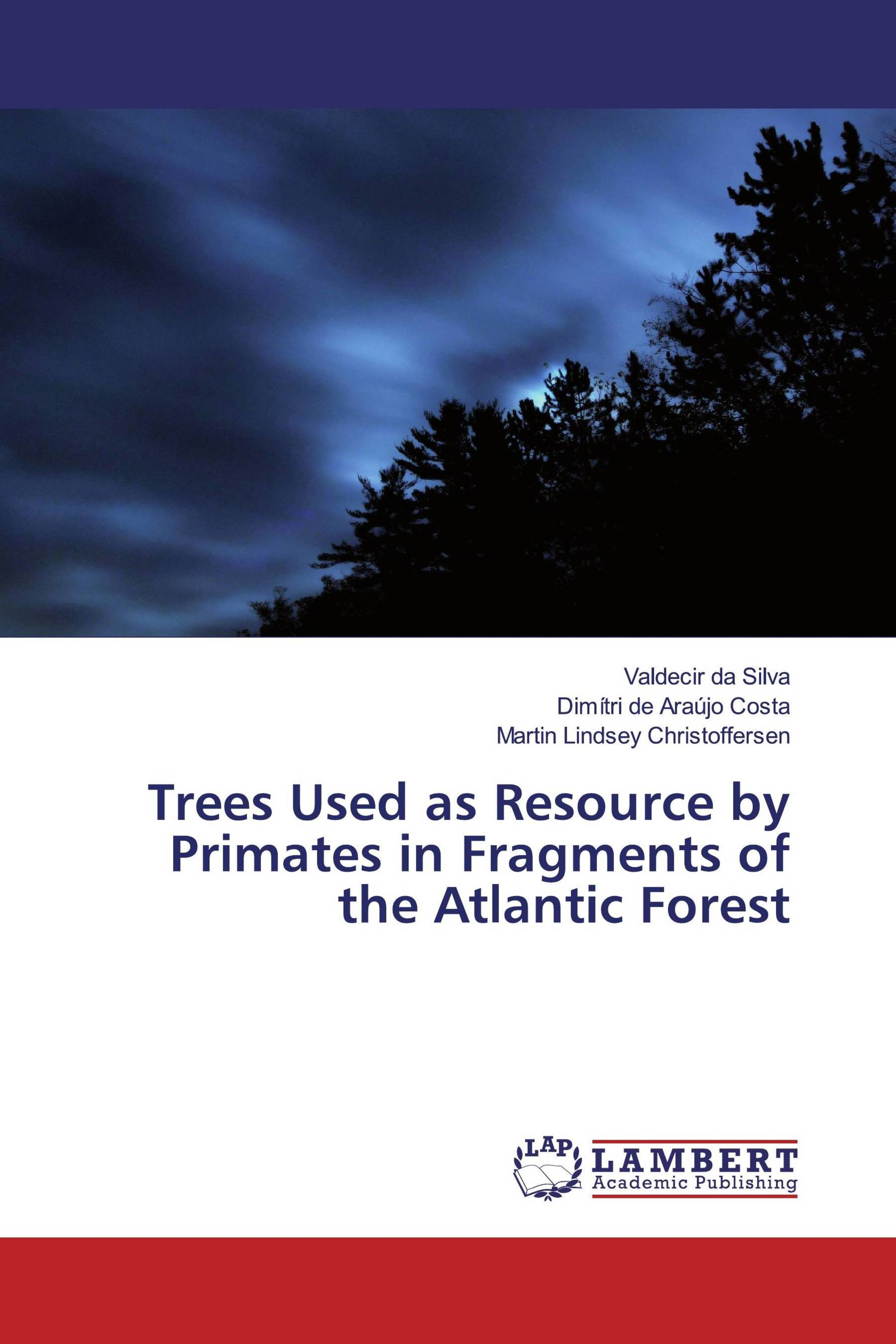Trees Used as Resource by Primates in Fragments of the Atlantic Forest