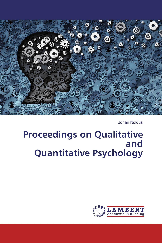 Proceedings on Qualitative and Quantitative Psychology