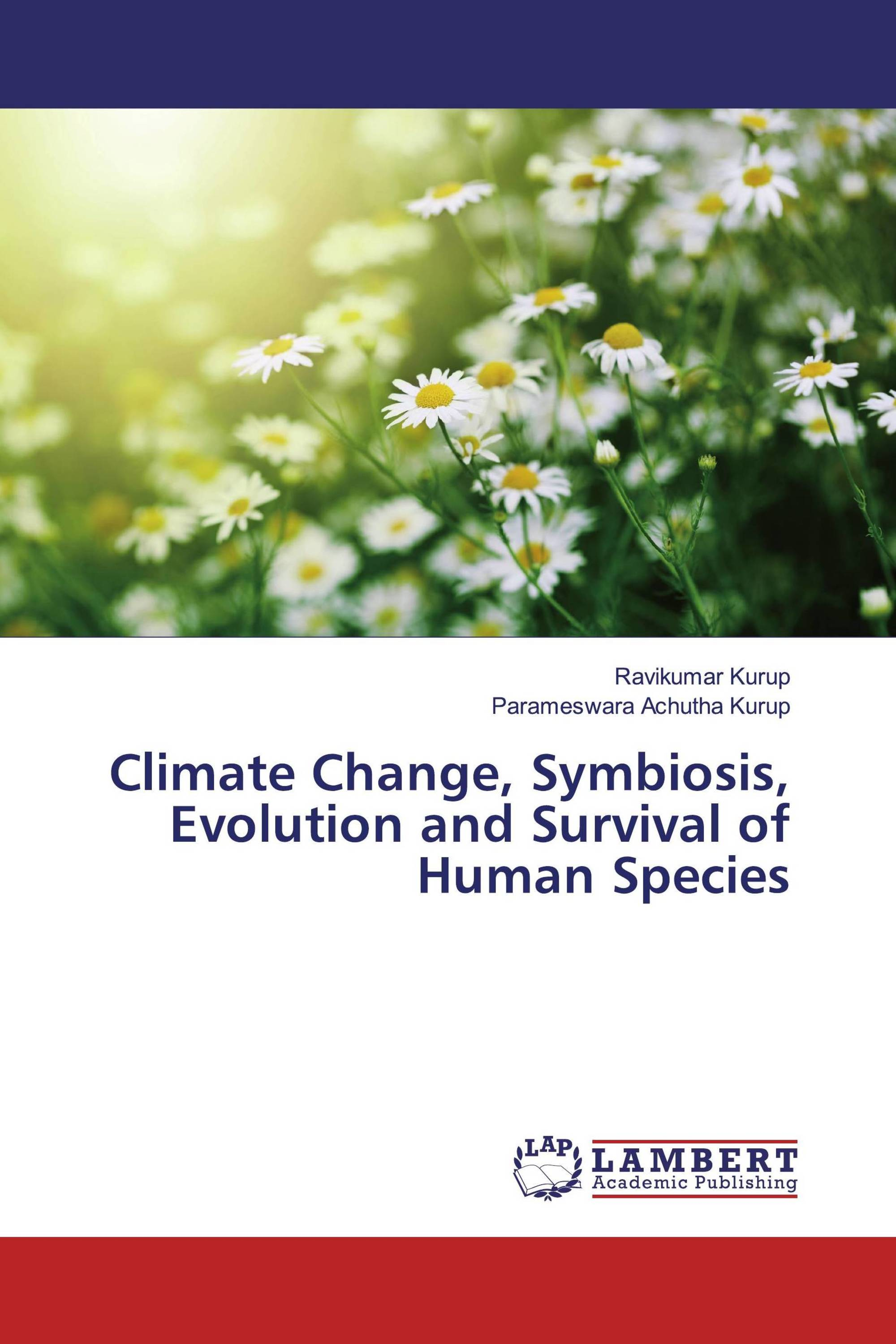 Climate Change, Symbiosis, Evolution and Survival of Human Species
