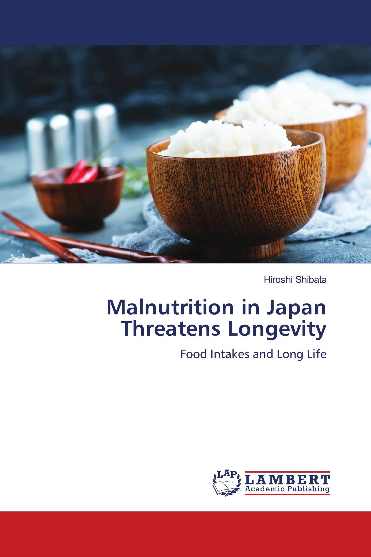 Malnutrition in Japan Threatens Longevity
