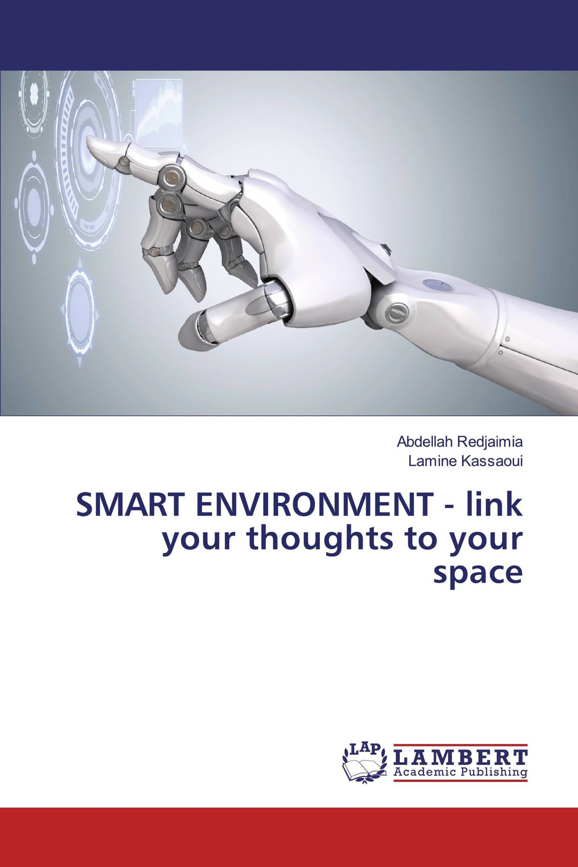 SMART ENVIRONMENT - link your thoughts to your space
